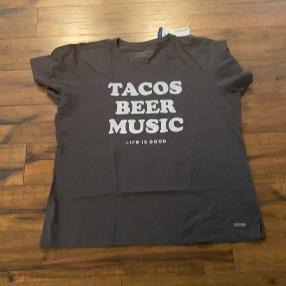 Life is good tacos beer and music crusher tee